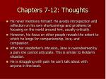 chapters 7 12 thoughts8