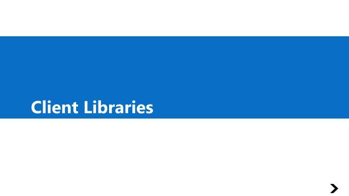 Client Libraries