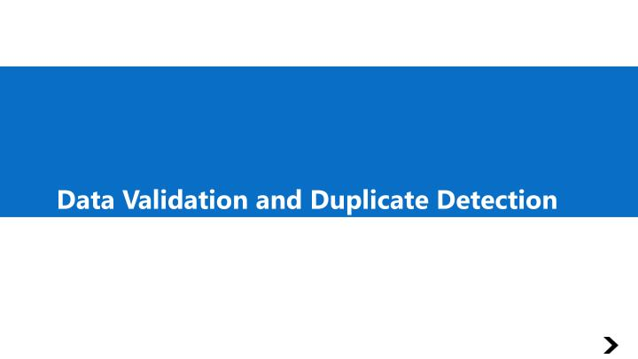 Data Validation and Duplicate Detection