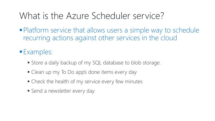 What is the Azure Scheduler service?