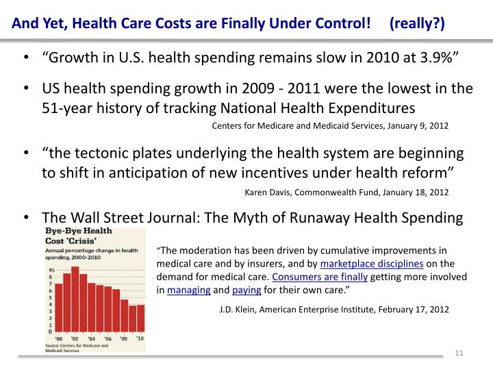 And Yet, Health Care Costs are Finally Under Control!     (really?)