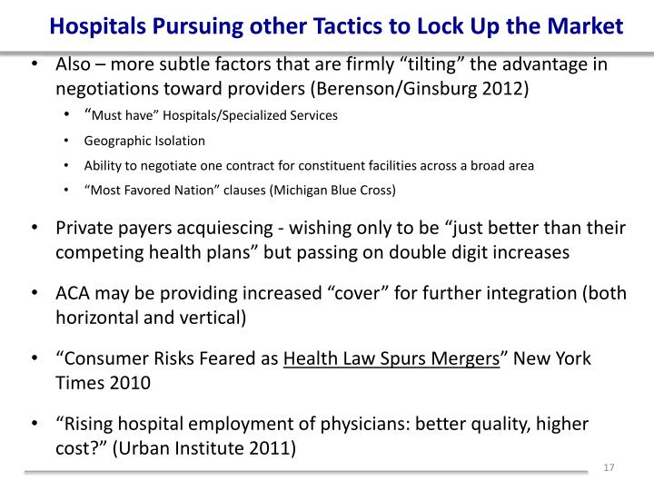 Hospitals Pursuing other Tactics to Lock Up the Market