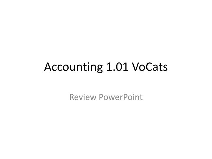 accounting 1 01 vocats n.