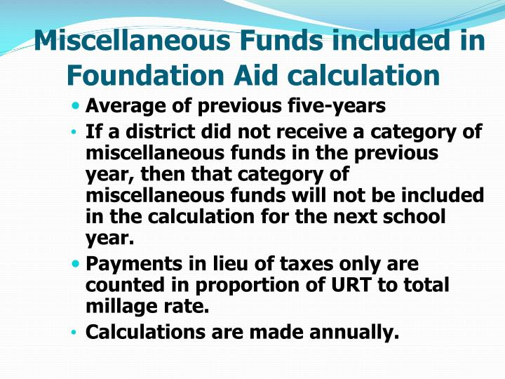 Miscellaneous Funds included in Foundation Aid calculation
