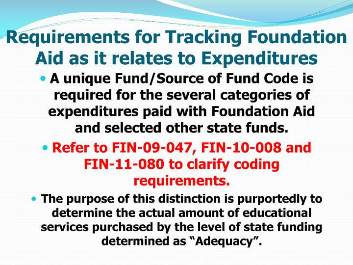Requirements for Tracking Foundation Aid as it relates to Expenditures