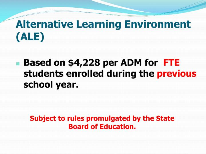 Alternative Learning Environment