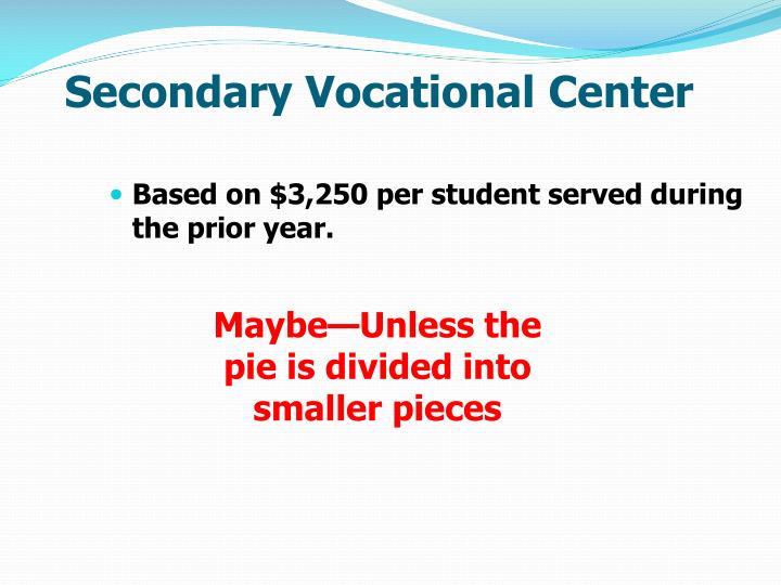 Secondary Vocational Center