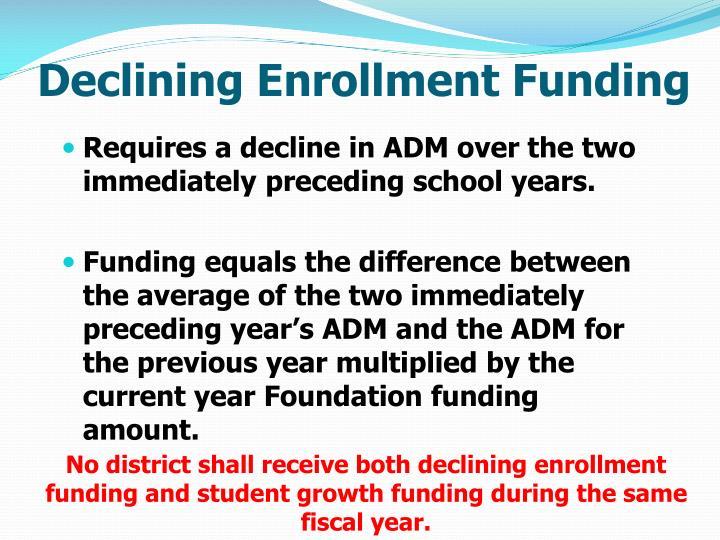 Declining Enrollment Funding