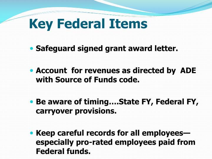 Key Federal Items