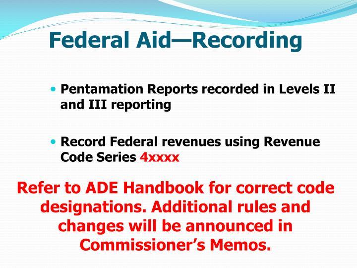 Federal Aid—Recording