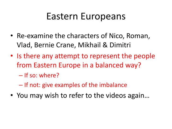 Eastern Europeans