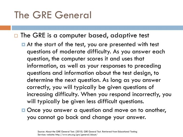 The GRE General