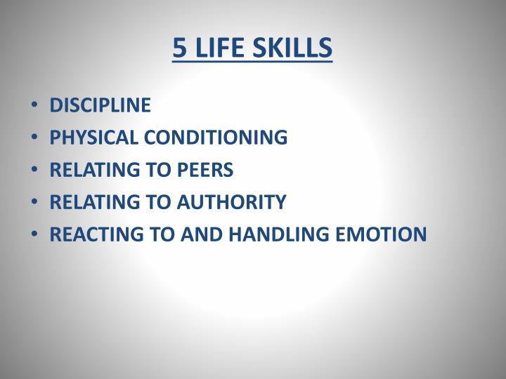 5 LIFE SKILLS