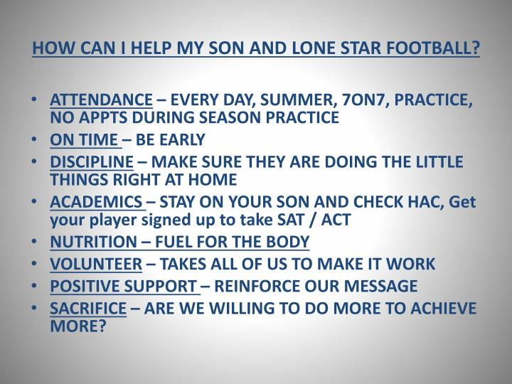 HOW CAN I HELP MY SON AND LONE STAR FOOTBALL?
