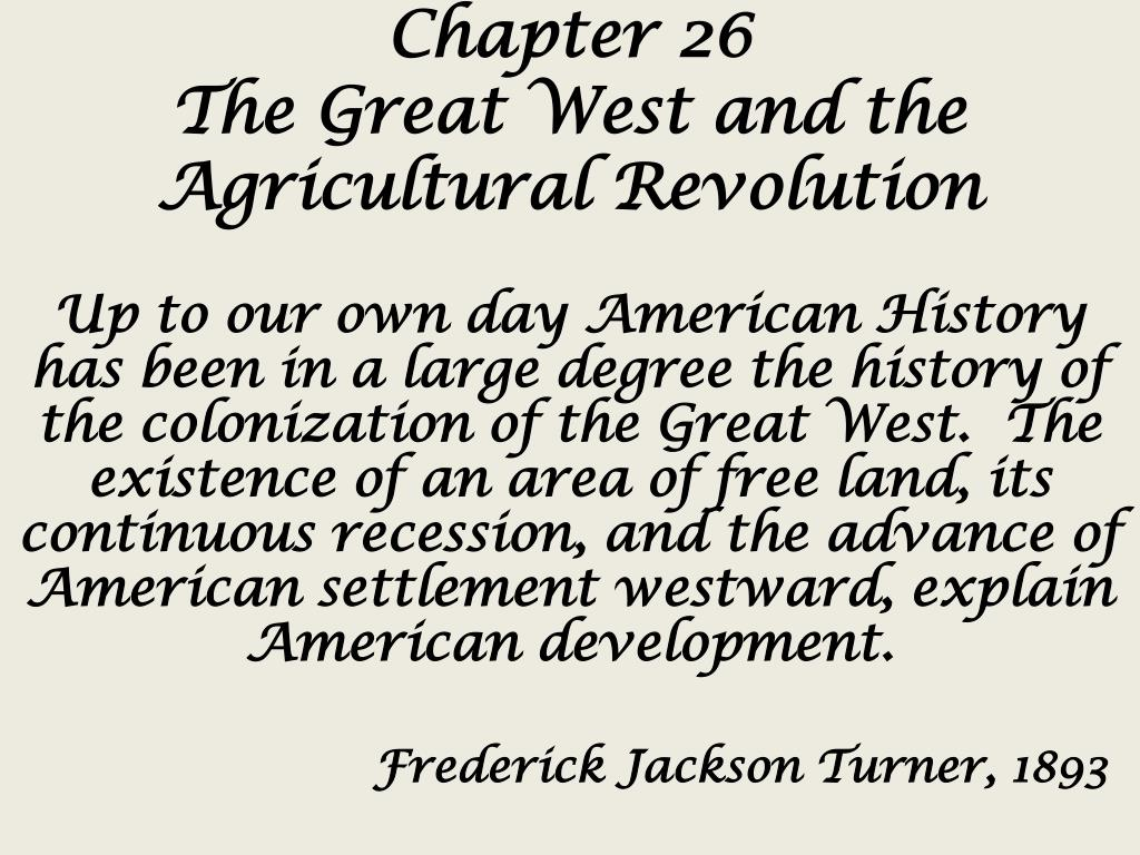 PPT - Chapter 26 The Great West and the Agricultural