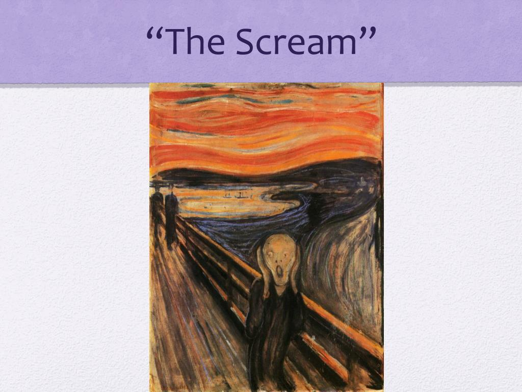 Ppt The Scream Powerpoint Presentation Free Download Id