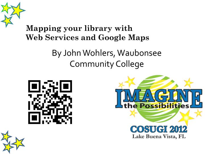 mapping your library with web services and google maps n.