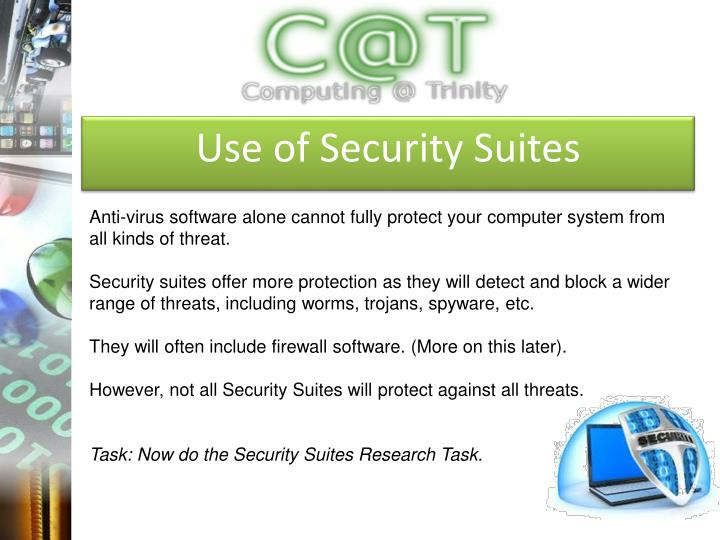 Use of Security Suites