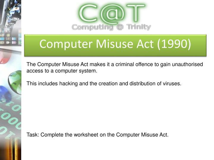 Computer Misuse Act (1990)