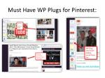 must have wp plugs for pinterest