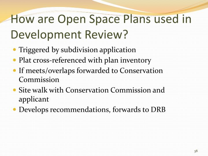 How are Open Space Plans used in Development Review?