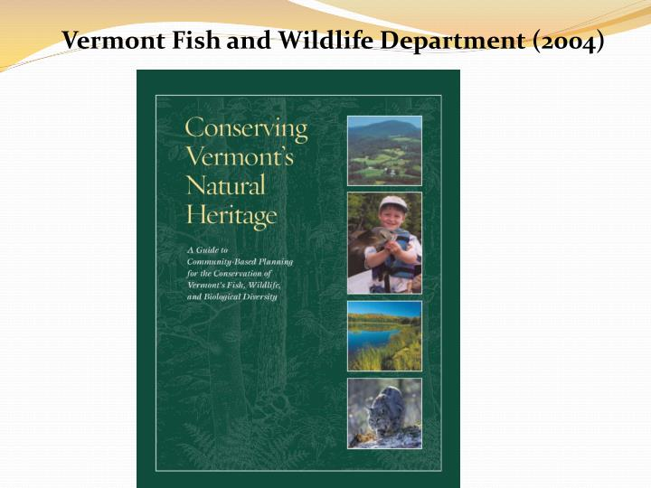 Vermont Fish and Wildlife Department (2004)