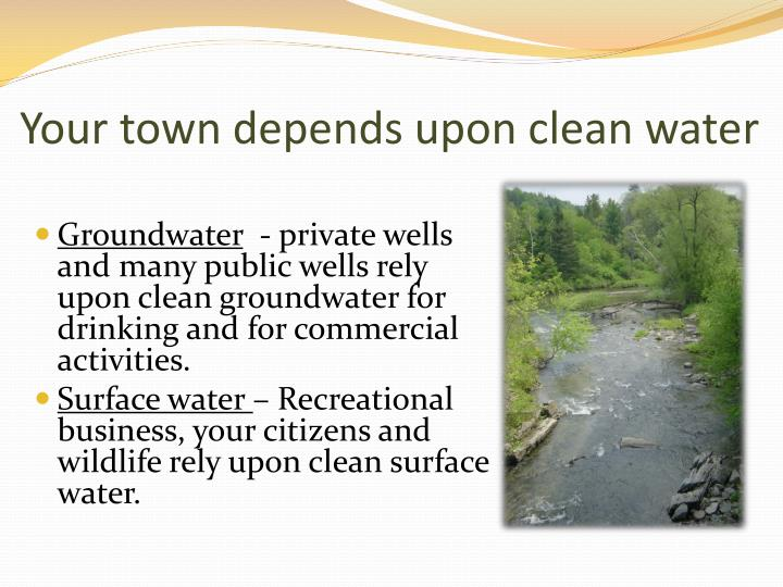 Your town depends upon clean water