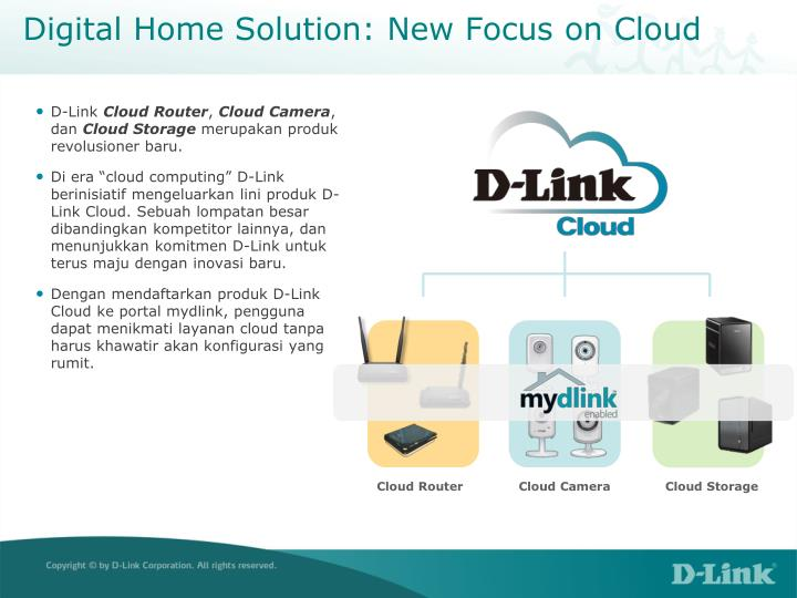 Digital home solution new focus on cloud