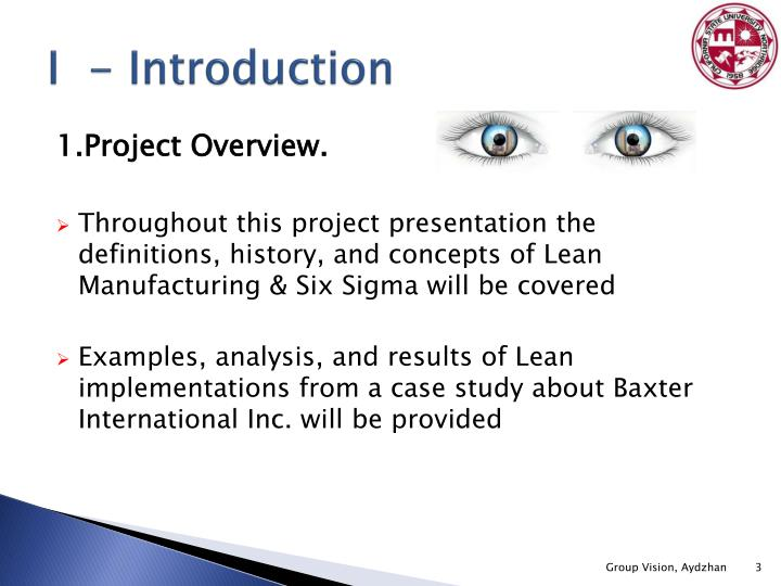 overview and background of lean manufacturing Introduction this paper explores the principle of lean manufacturing as applied  to project management processes this will be an introduction to the.