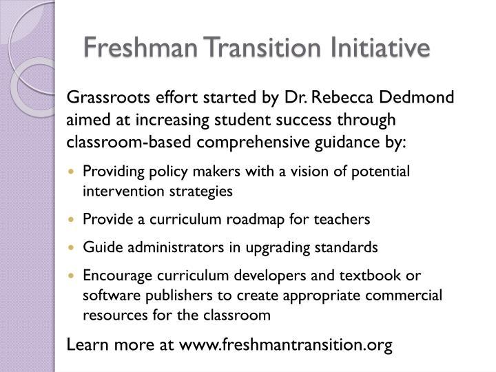 Freshman transition initiative