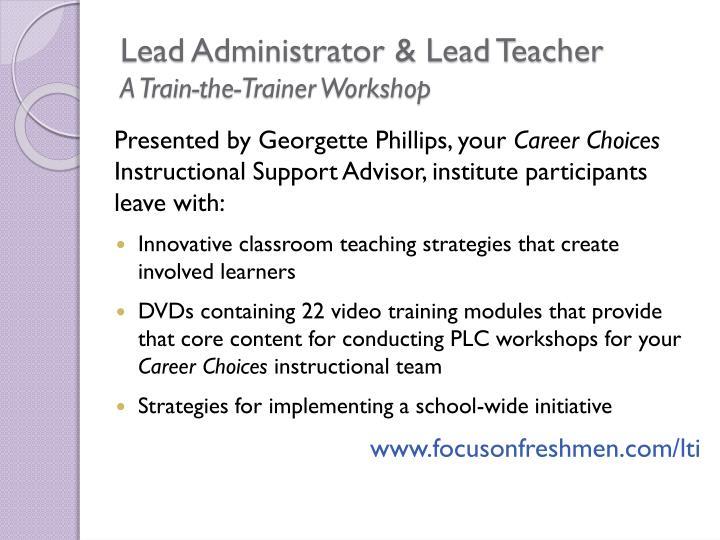 Lead Administrator & Lead Teacher