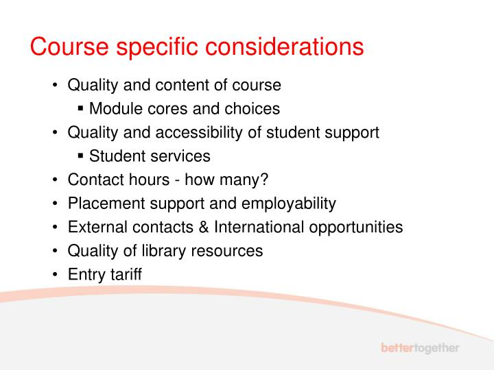 Course specific considerations