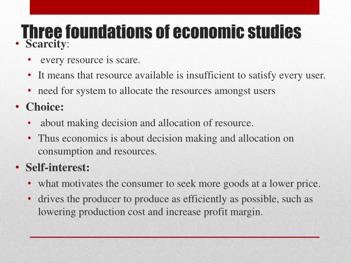 Three foundations of economic studies