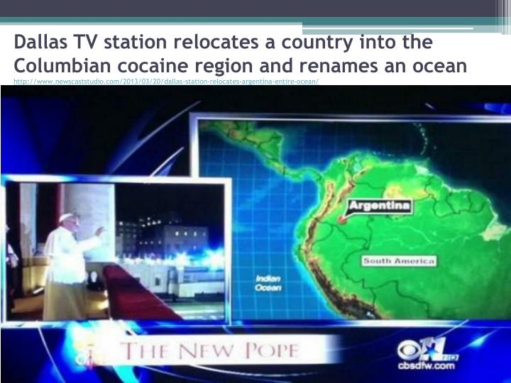 Dallas TV station relocates a country into the Columbian cocaine region and renames an ocean