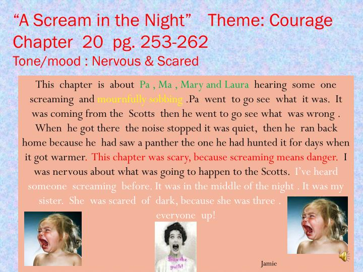 """""""A Scream in the Night""""   Theme: Courage"""