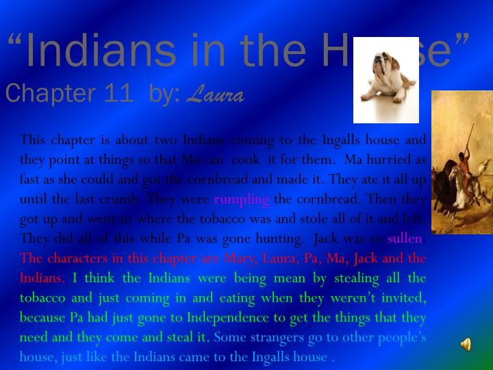 """""""Indians in the House"""""""