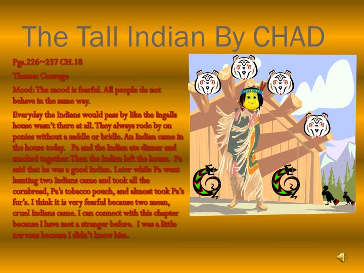 The Tall Indian By CHAD