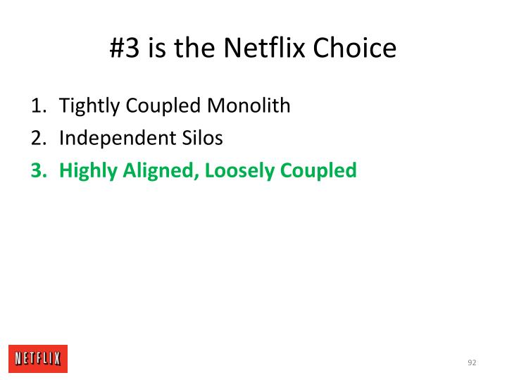 #3 is the Netflix Choice