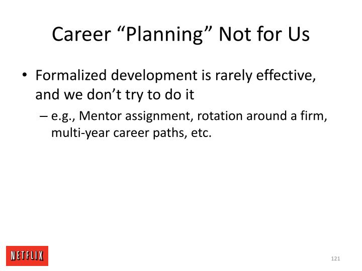 "Career ""Planning"" Not for Us"