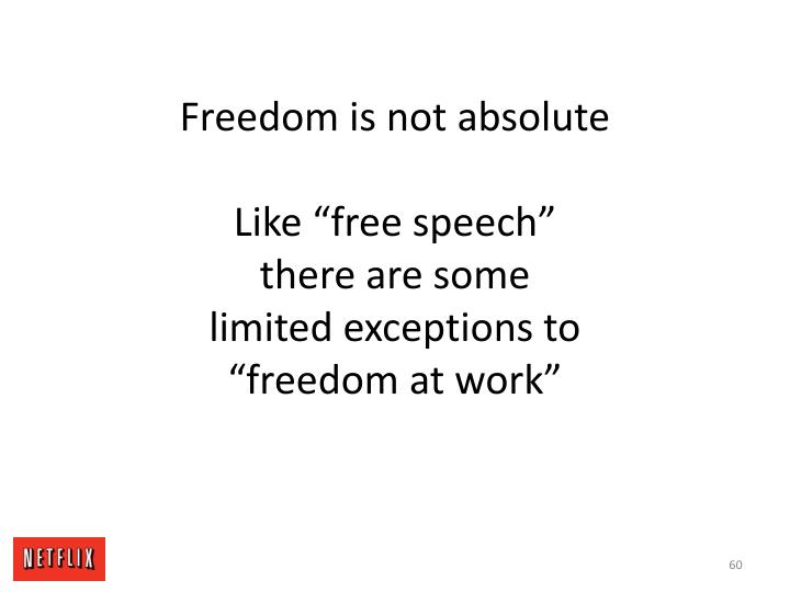 Freedom is not absolute
