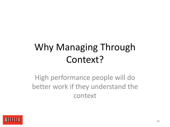 Why Managing Through Context?
