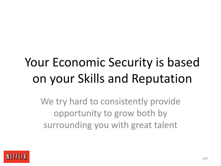 Your Economic Security is based on your Skills and Reputation