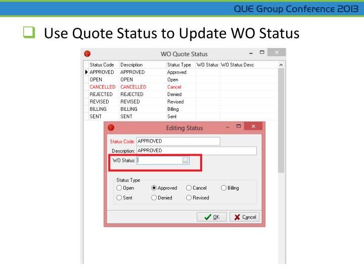 Use Quote Status to Update WO Status