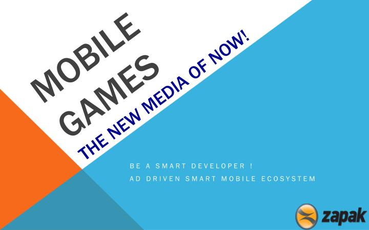 mobile games the n ew media of now n.
