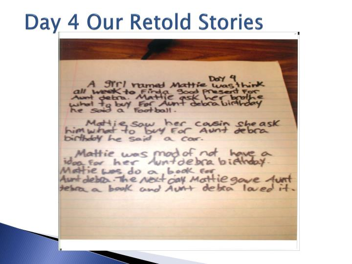 Day 4 Our Retold Stories