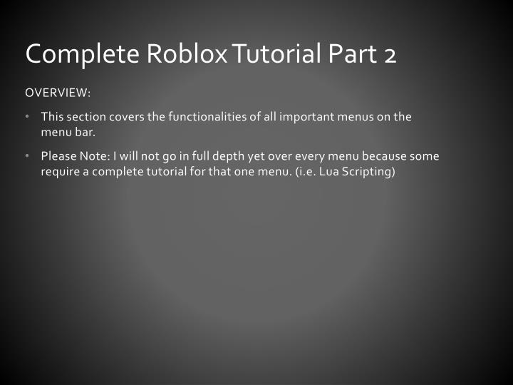 PPT - Complete Roblox Tutorial Part 2 PowerPoint
