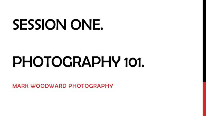 session one photography 101 n.