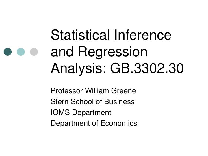 statistical inference and regression analysis gb 3302 30 n.