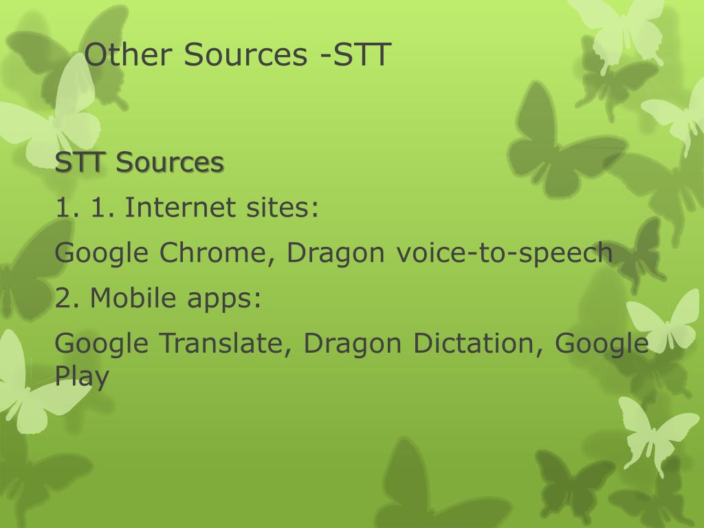 PPT - The Use of Text-to-Speech (TTS) Speech-to-Text (STT