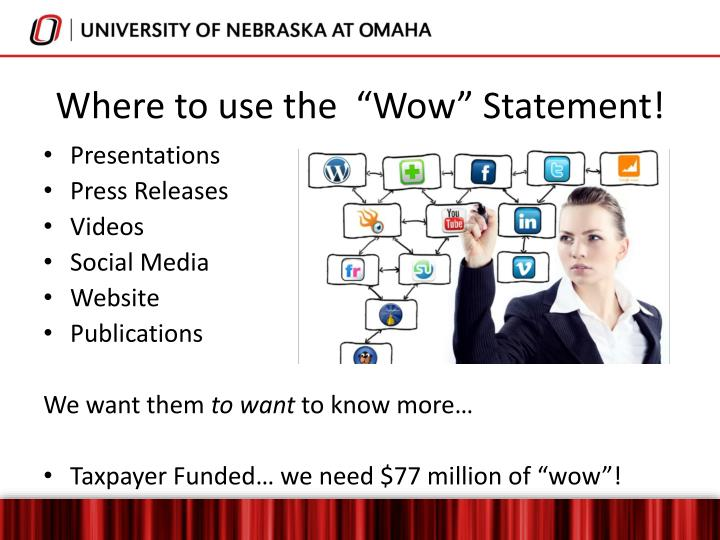 "Where to use the  ""Wow"" Statement!"